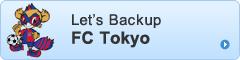 Let's support F.C. Tokyo!